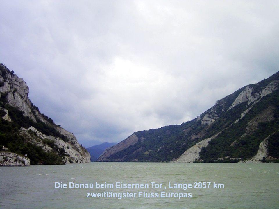 Die Donau beim Eisernen Tor, Länge 2857 km zweitlängster Fluss Europas