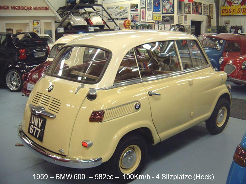 1959 – BMW 600 – 582cc – 100Km/h - 4 Sitzplätze (Front)