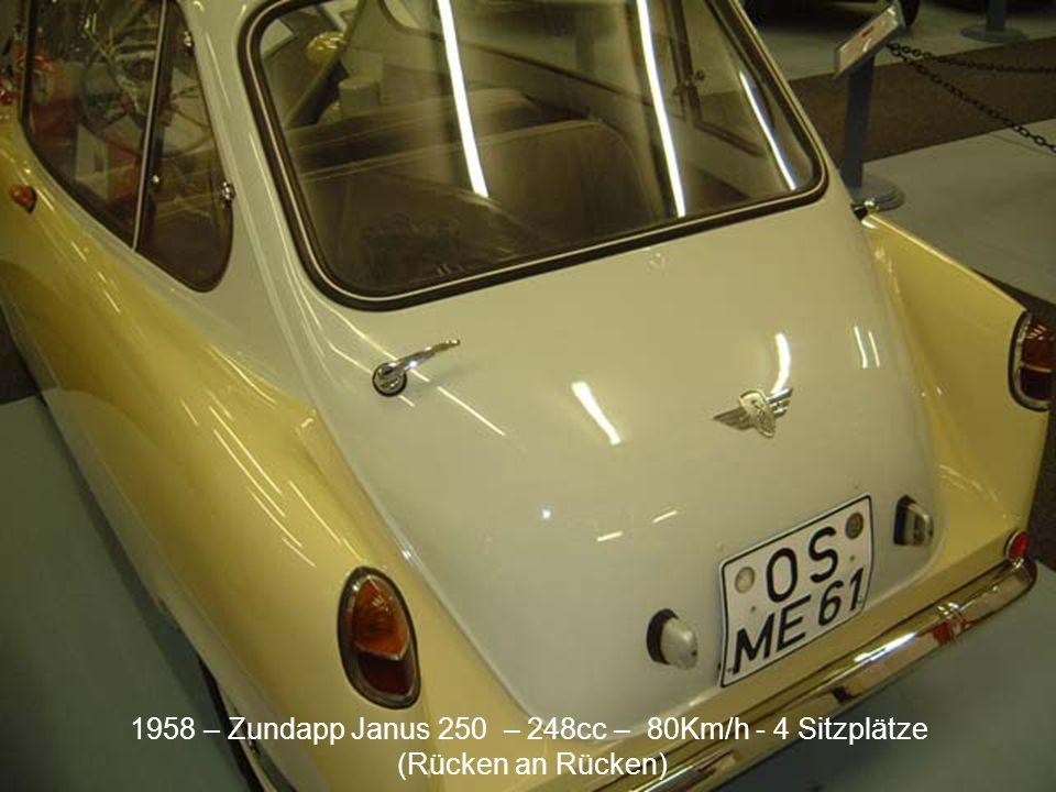 1958 – Zundapp Janus 250 – 248cc – 80Km/h - 4 Sitzplätze (Rücken an Rücken)