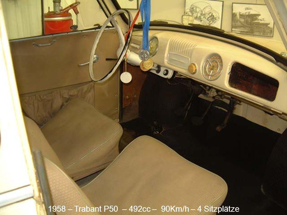 1958 – Trabant P50 – 492cc – 90Km/h – 4 Sitzplätze