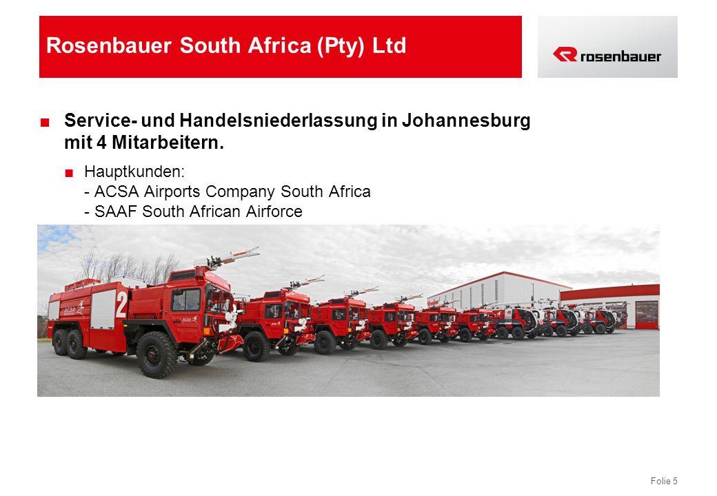 Folie 5 Rosenbauer South Africa (Pty) Ltd Service- und Handelsniederlassung in Johannesburg mit 4 Mitarbeitern.