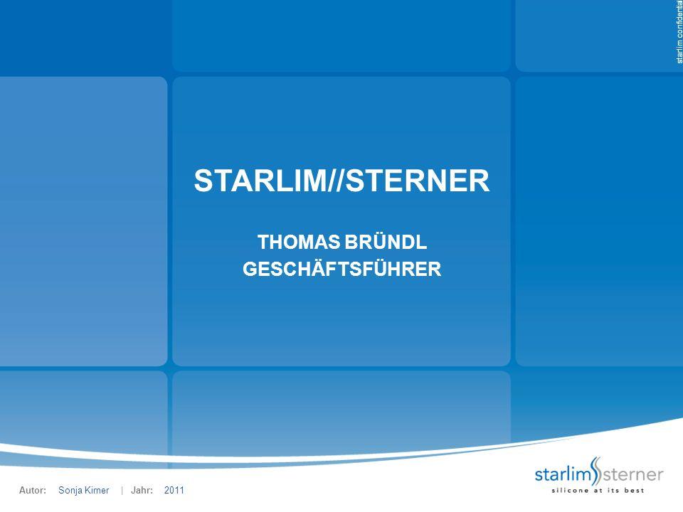 starlim confidential STARLIM//STERNER AUSTRIA Marchtrenk, Österreich Hauptstandort und Firmensitz Werkzeugbau Produktion von technischen Formteilen aus Flüssig-Silicon und HTV sowie Verbundteilen Industriefläche gesamt: 83.600 m 2 Gebäudefläche gesamt: 38.350 m 2 Werkzeugbau: 7.700 m 2 Produktion:25.000 m 2 Produktion Werk II:1.770 m 2 Hochregallager:2.500 m 2 Reinraum: 650 m 2