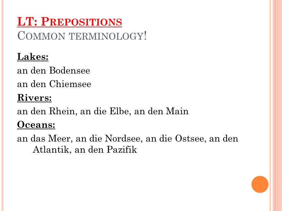 LT: P REPOSITIONS C OMMON TERMINOLOGY .