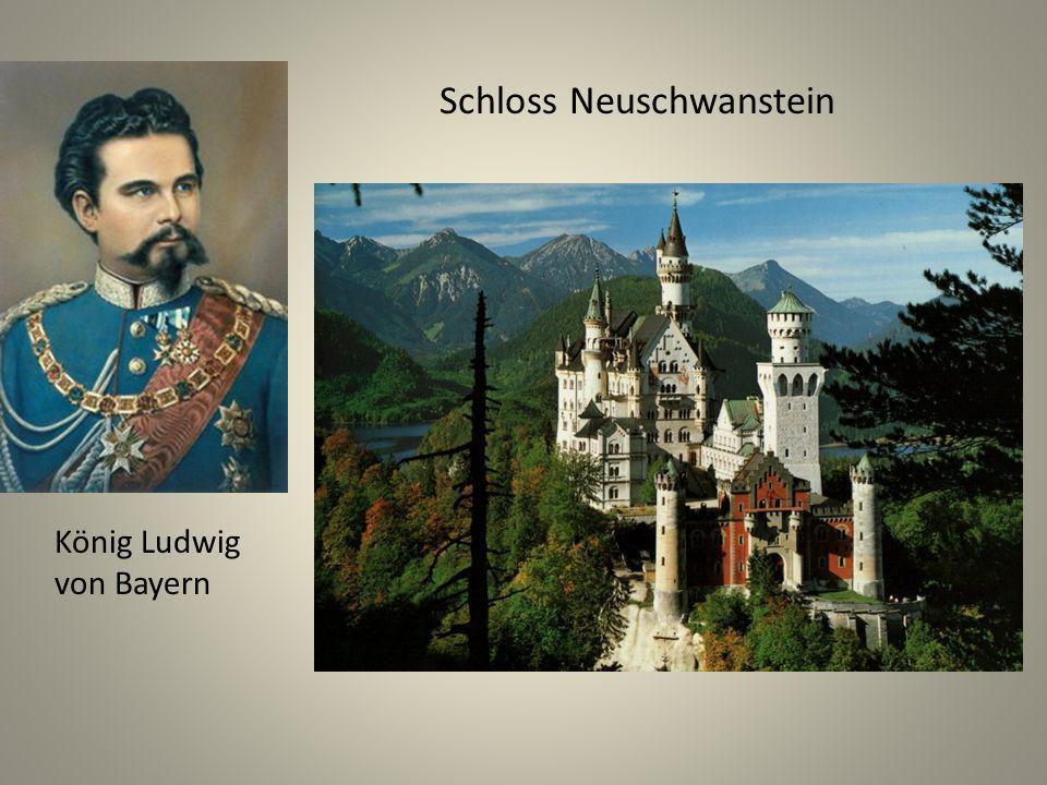 Schloss Neuschwanstein König Ludwig von Bayern