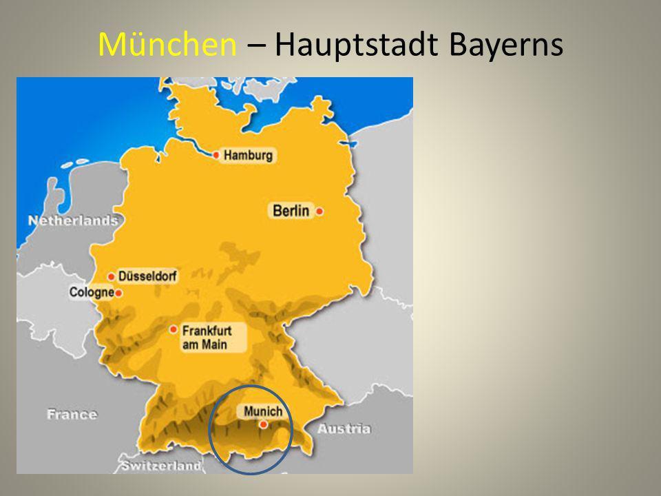 München – Hauptstadt Bayerns