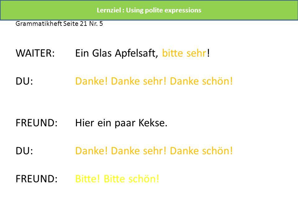 GRAMMATIK Der changes to er.Die changes to sie. Das changes to es.