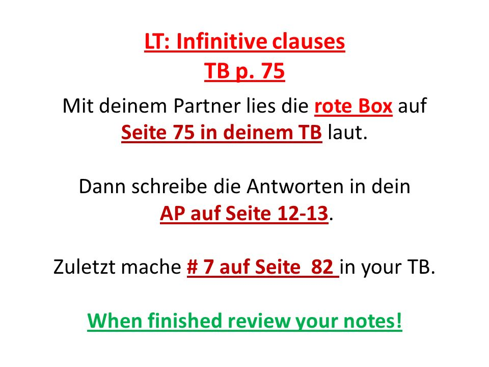 LT: Infinitive clauses AP p.12-13 1.What is an infinitive.