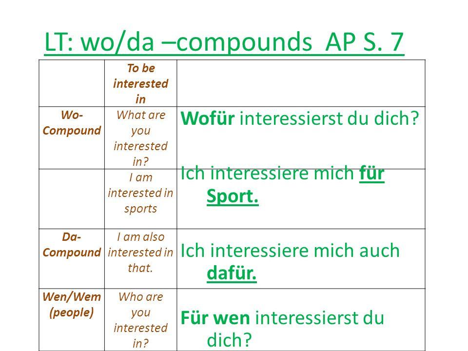 LT: wo/da compounds Mit deinem Partner read TB p.66 the Red Box.