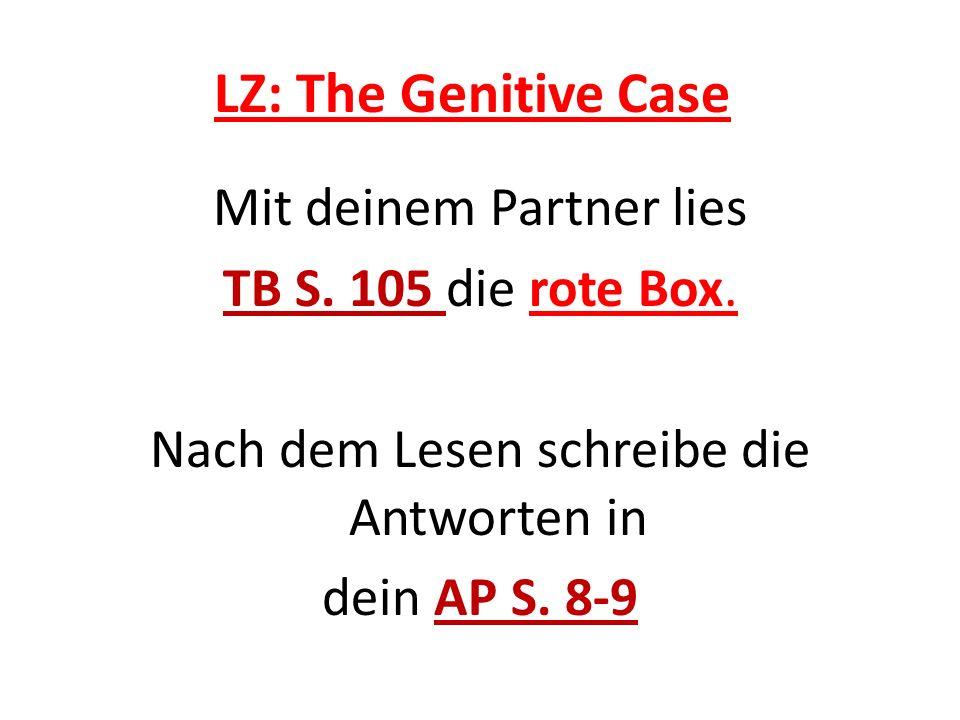 LZ: The Genitive Case Mit deinem Partner lies TB S.