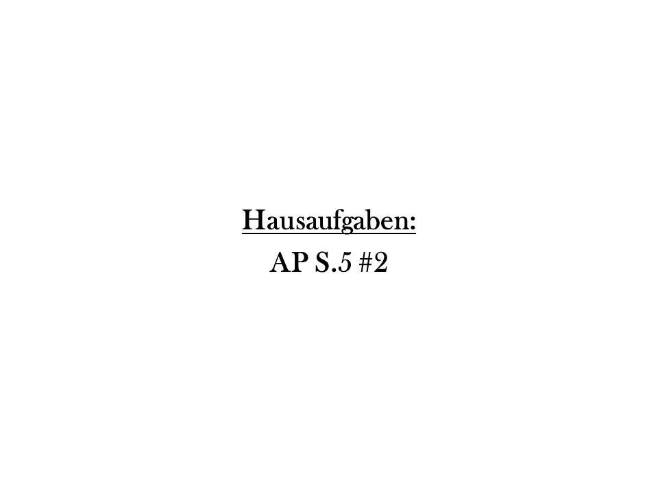 Hausaufgaben: AP S.5 #2