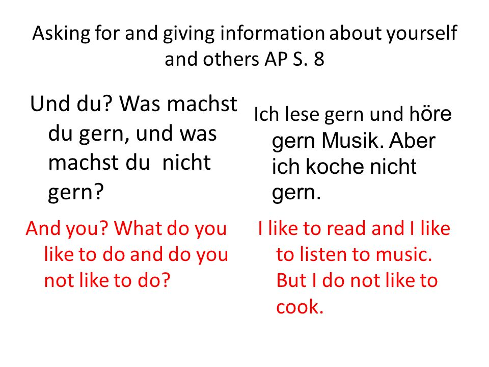 Asking for and giving information about yourself and others AP S.