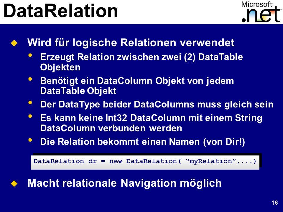 17 DataSet und DataRelation DataColumn parentCol, childCol; parentCol= DataSet.Tables[ Kunden ].Columns[ AboID ]; childCol = DataSet.Tables[ Abomodell ].Columns[ AboID ]; // Erzeuge die DataRelation mit Namen CustomerOrders DataRelation dr; dr = New DataRelation( Kunden_Abomodell , parentCol, childCol); // DataRelation zu DataSet hinzufügen ds.Relations.Add( dr ); DataColumn parentCol, childCol; parentCol= DataSet.Tables[ Kunden ].Columns[ AboID ]; childCol = DataSet.Tables[ Abomodell ].Columns[ AboID ]; // Erzeuge die DataRelation mit Namen CustomerOrders DataRelation dr; dr = New DataRelation( Kunden_Abomodell , parentCol, childCol); // DataRelation zu DataSet hinzufügen ds.Relations.Add( dr ); Wie wird eine DataRelation erzeugt: Suche die zu verbindenden DataColumn Objekte Erzeuge die DataRelation mit den Columns Füge die Relation in das DataSet ein
