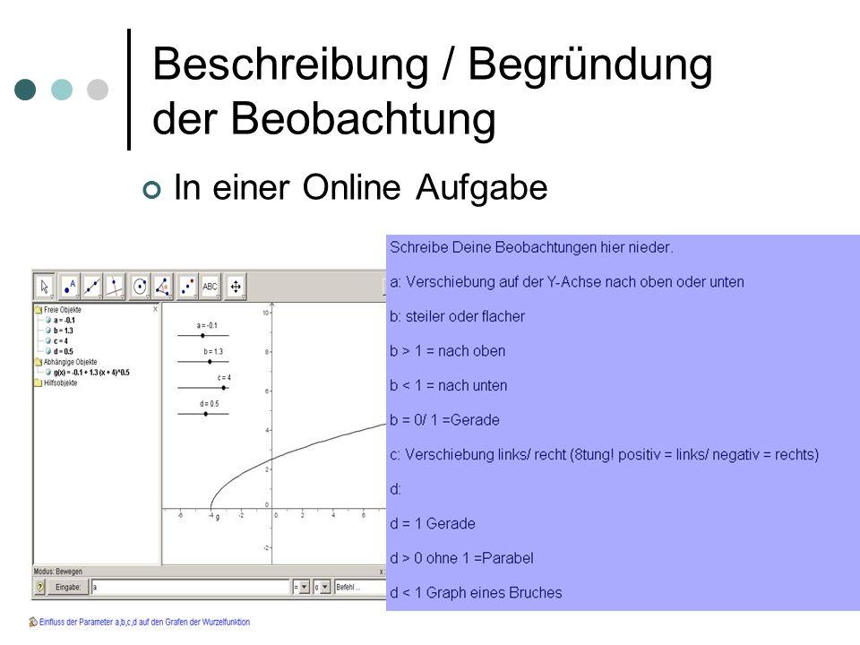 Beschreibung / Begründung der Beobachtung In einer Online Aufgabe