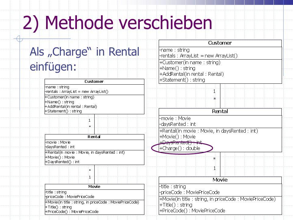 2) Methode verschieben Als Charge in Rental einfügen: