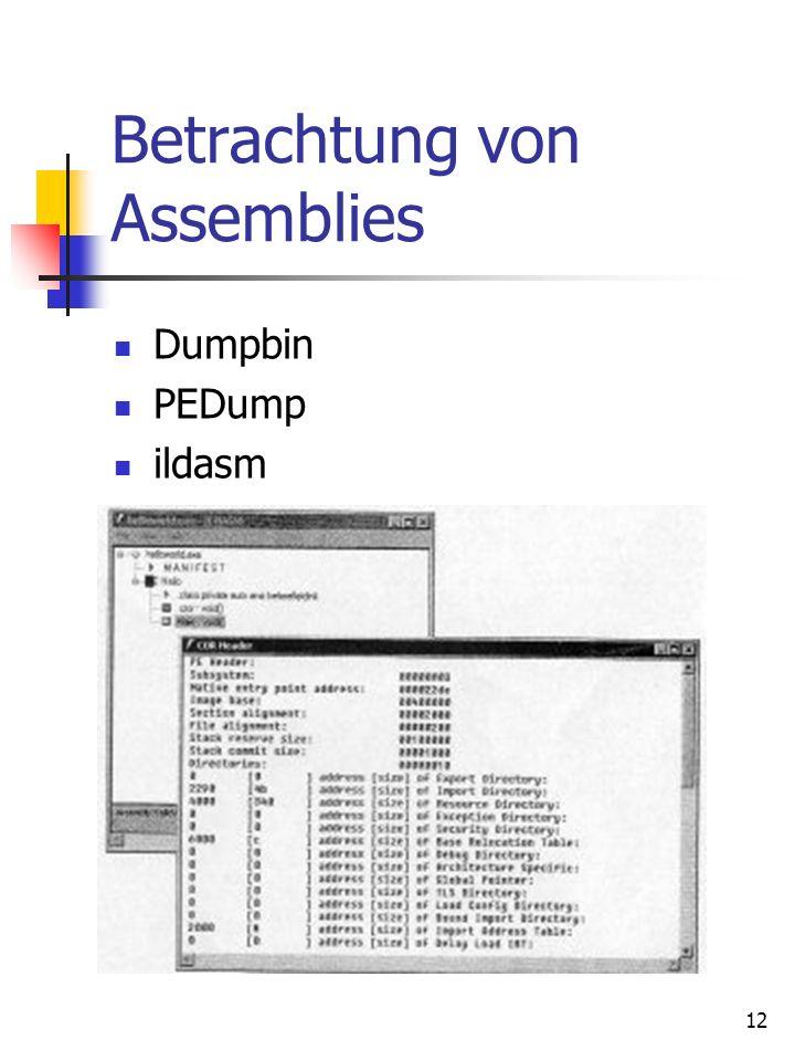 12 Betrachtung von Assemblies Dumpbin PEDump ildasm