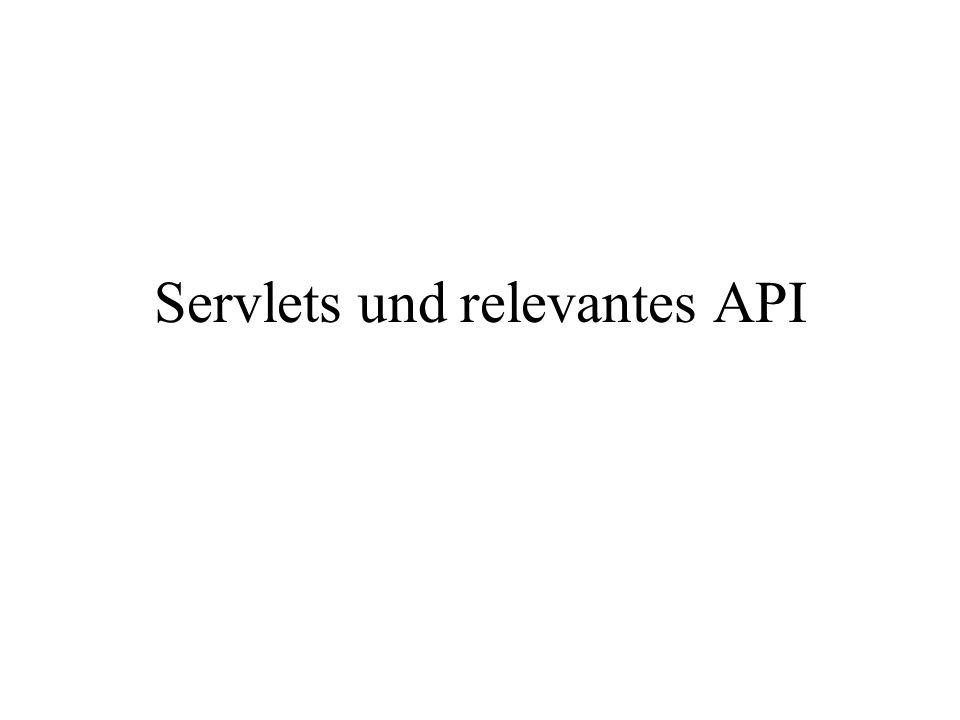 Servlets und relevantes API
