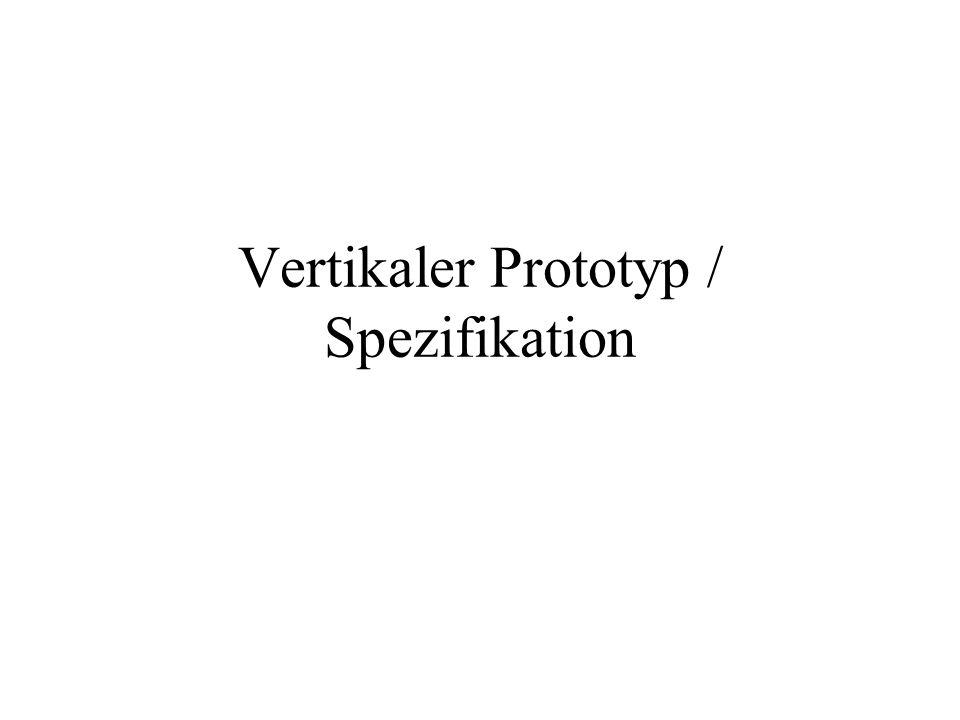 Vertikaler Prototyp / Spezifikation