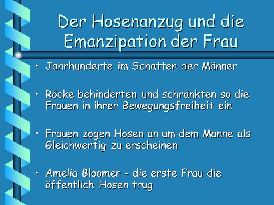 Der Hosenanzug und die Emanzipation der Frau Amelia Bloomers