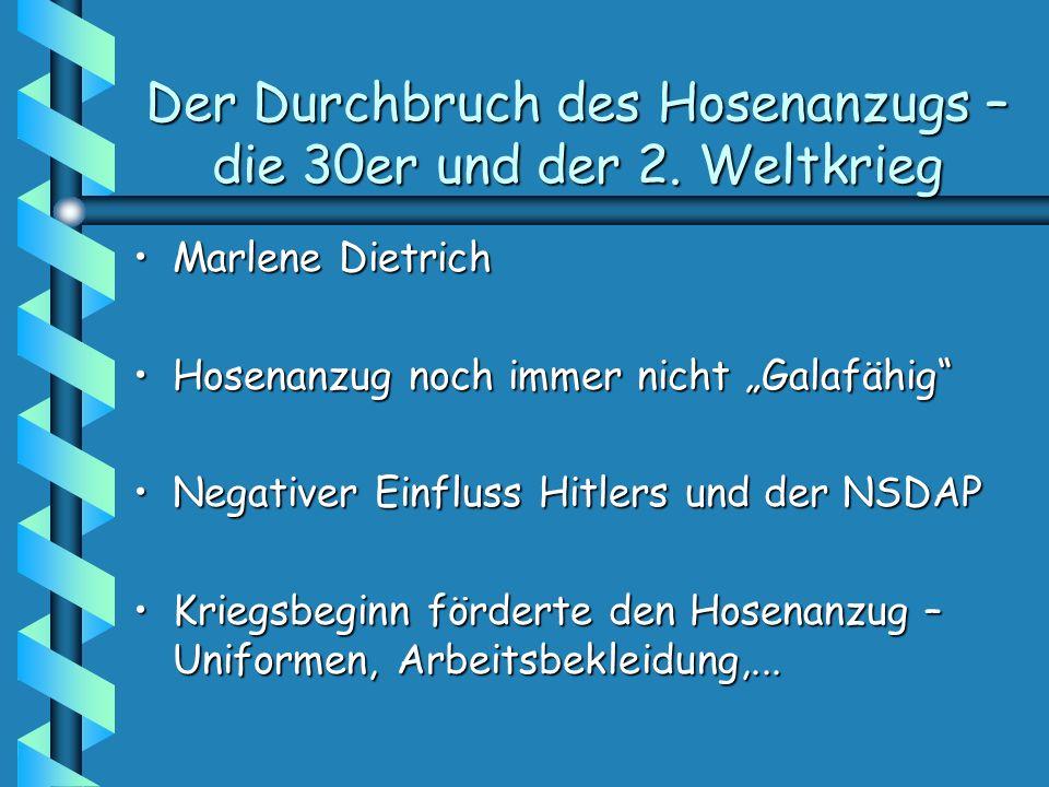 Der Durchbruch des Hosenanzugs – die 30er und der 2. Weltkrieg Marlene DietrichMarlene Dietrich Hosenanzug noch immer nicht GalafähigHosenanzug noch i