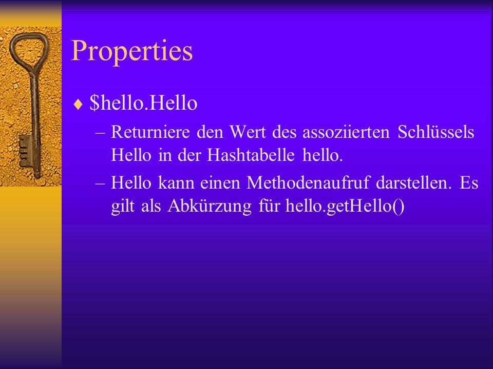 Properties $hello.Hello –Returniere den Wert des assoziierten Schlüssels Hello in der Hashtabelle hello.