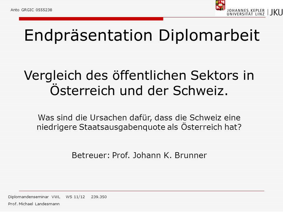 Diplomandenseminar VWL WS 11/12 239.350 Prof.