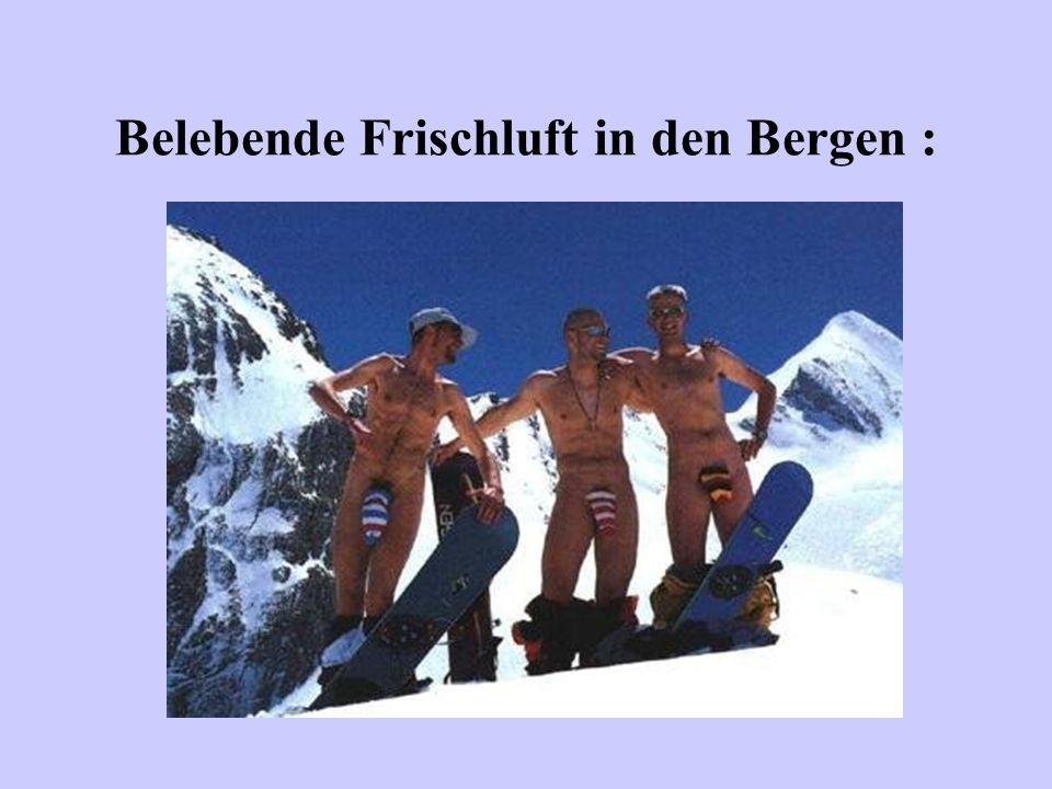 Belebende Frischluft in den Bergen :