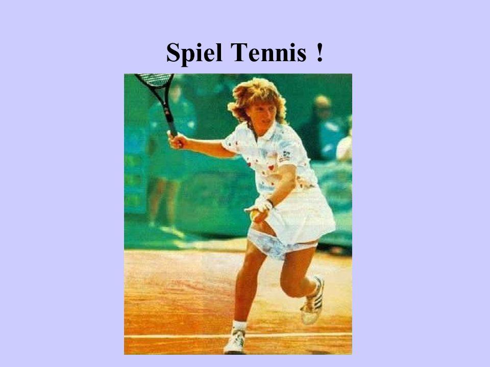 Spiel Tennis !