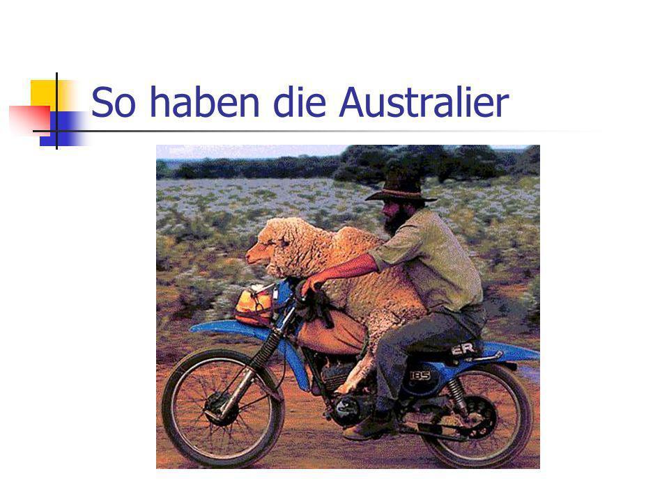 So haben die Australier