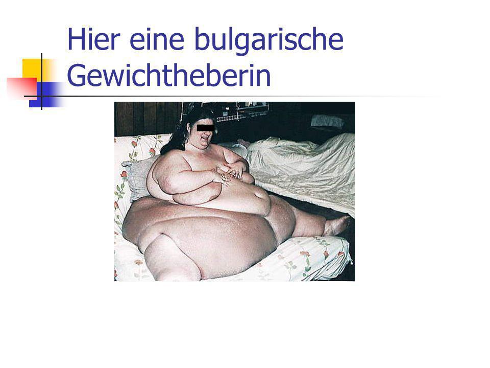 Hier eine bulgarische Gewichtheberin