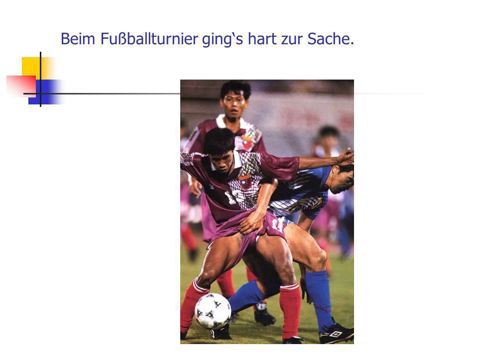 Beim Fußballturnier gings hart zur Sache.