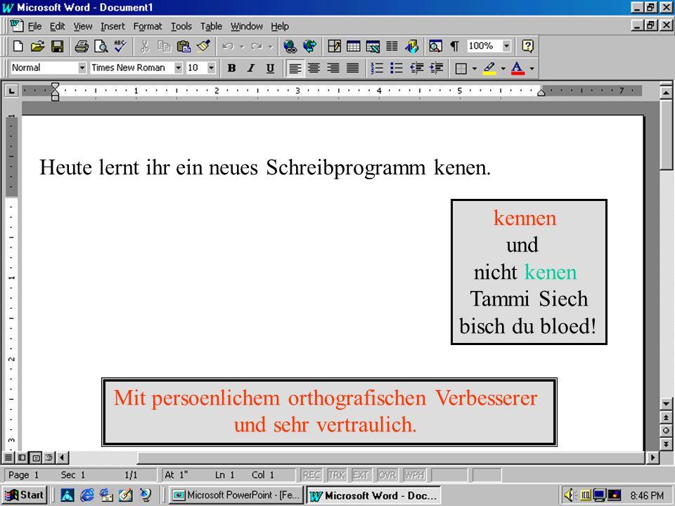 Schriiebprogramm Blahblahblah 10 Mal besser als Word... Alle Rechte vorbehalten…ihr kennt den Scheiss S.N..6765544454