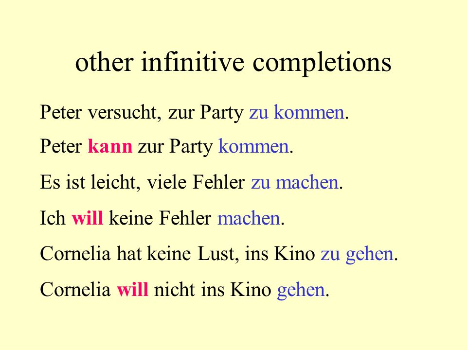 other infinitive completions Peter versucht, zur Party zu kommen.