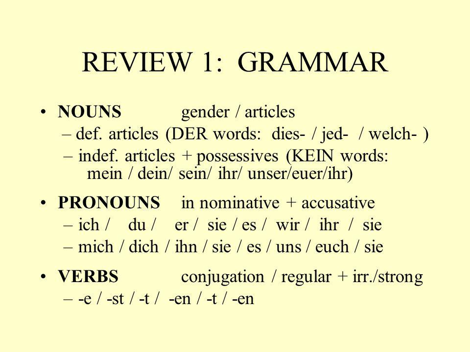 REVIEW 1: GRAMMAR ADJECTIVES endings [-e + r / s / n] Das grüne Kleid.