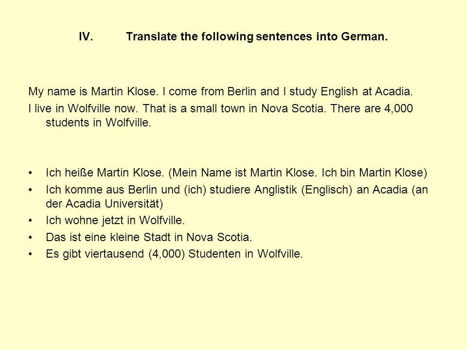 X.Deal with the following situations in German.