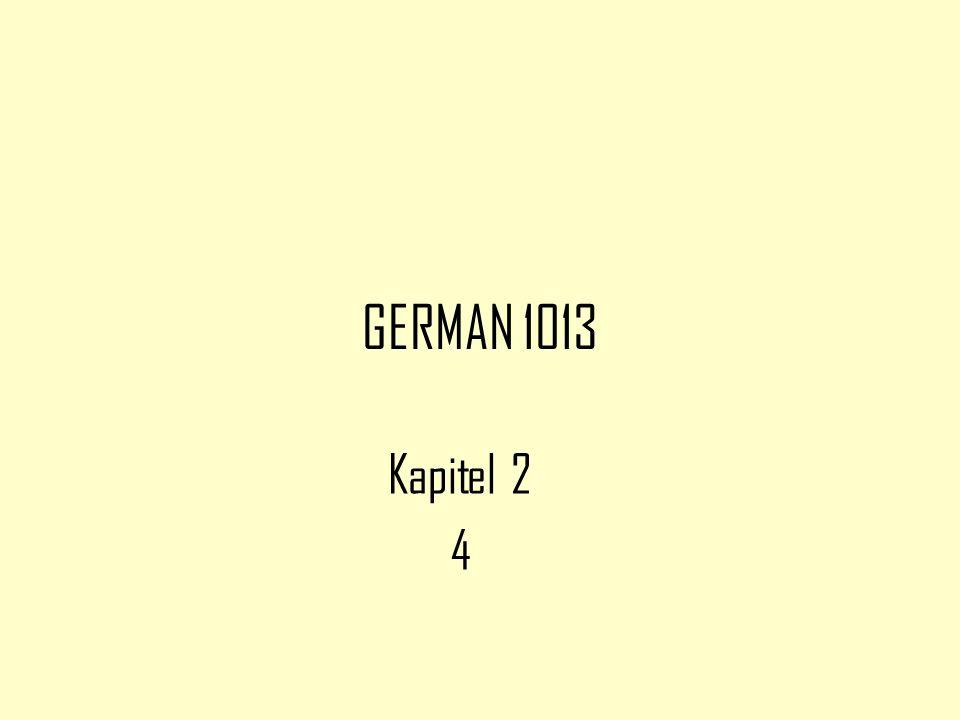 GERMAN 1013 Kapitel 2 4