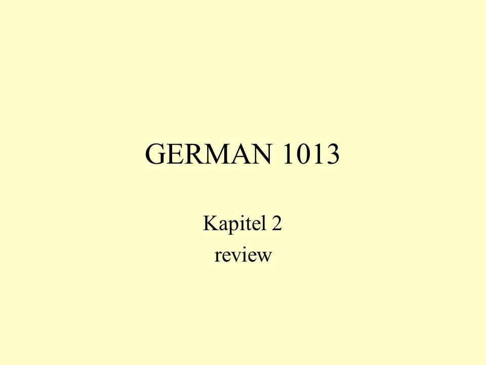 GERMAN 1013 Kapitel 2 review