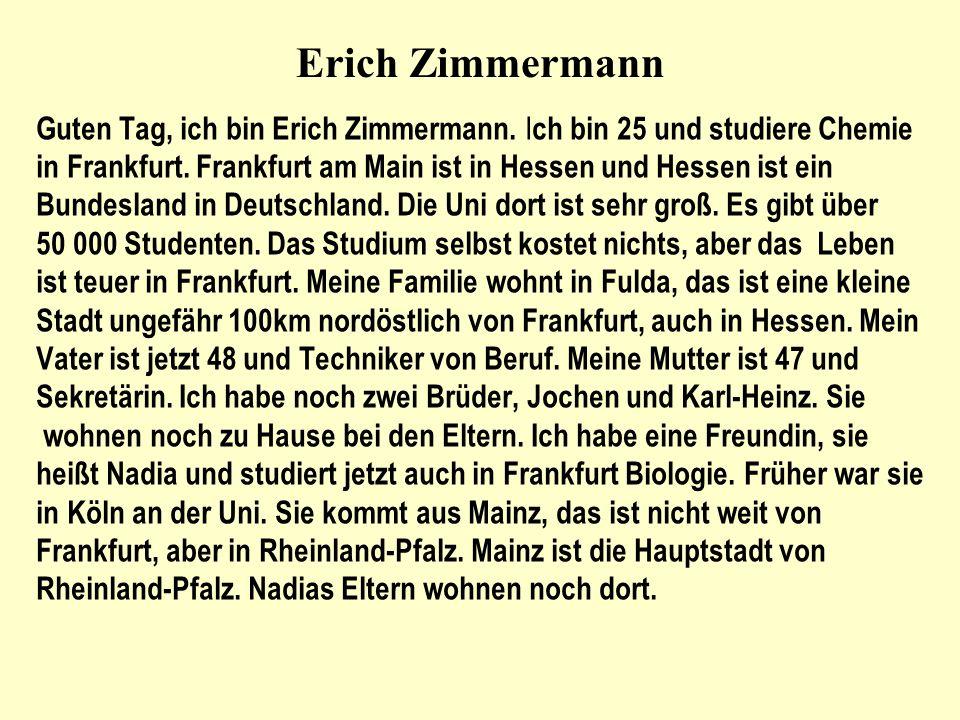 Erich Zimmermann Guten Tag, ich bin Erich Zimmermann.
