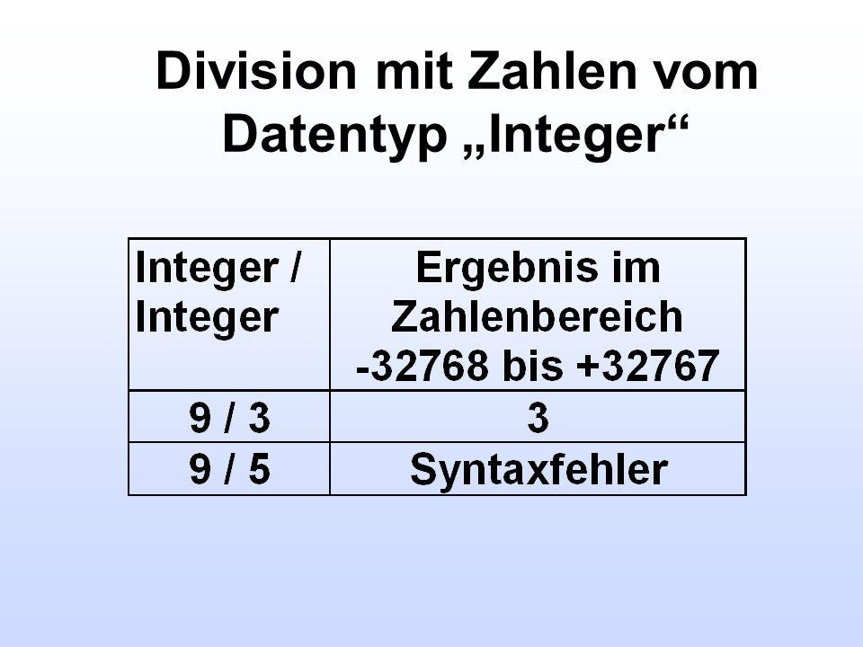 Division mit Zahlen vom Datentyp Integer