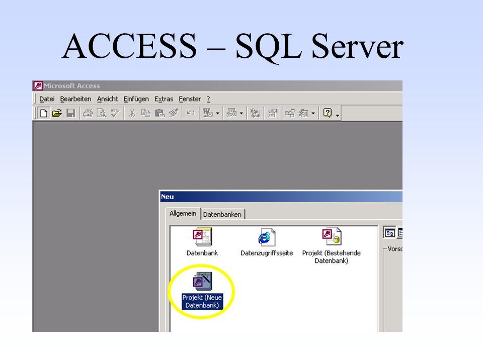 ACCESS – SQL Server