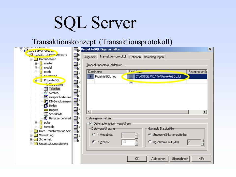 SQL Server Transaktionskonzept (Transaktionsprotokoll)