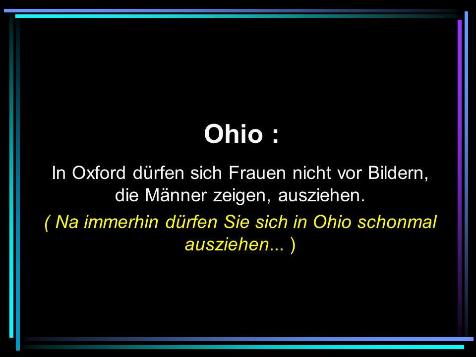 Ohio : In Oxford dürfen sich Frauen nicht vor Bildern, die Männer zeigen, ausziehen.