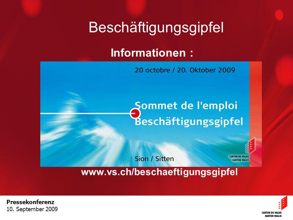 Optimisation de la Promotion économiqueOptimisation de la promotion économiquePressekonferenz 10. September 2009 Beschäftigungsgipfel Informationen :