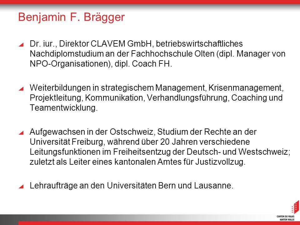 Benjamin F. Brägger Dr. iur., Direktor CLAVEM GmbH, betriebswirtschaftliches Nachdiplomstudium an der Fachhochschule Olten (dipl. Manager von NPO-Orga