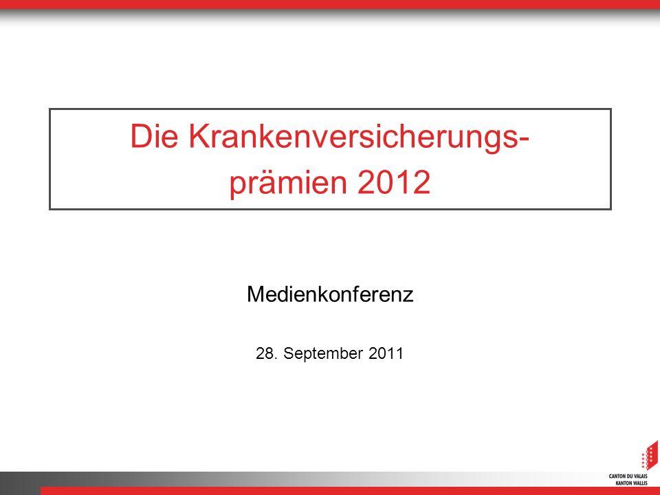 Die Krankenversicherungs- prämien 2012 Medienkonferenz 28. September 2011