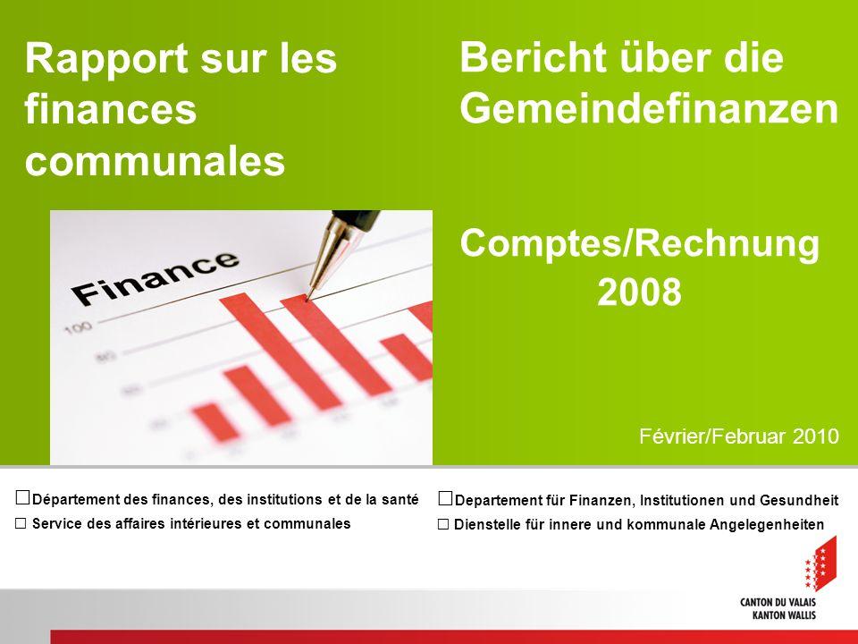Rapport sur les finances communales Département des finances, des institutions et de la santé Service des affaires intérieures et communales Bericht ü