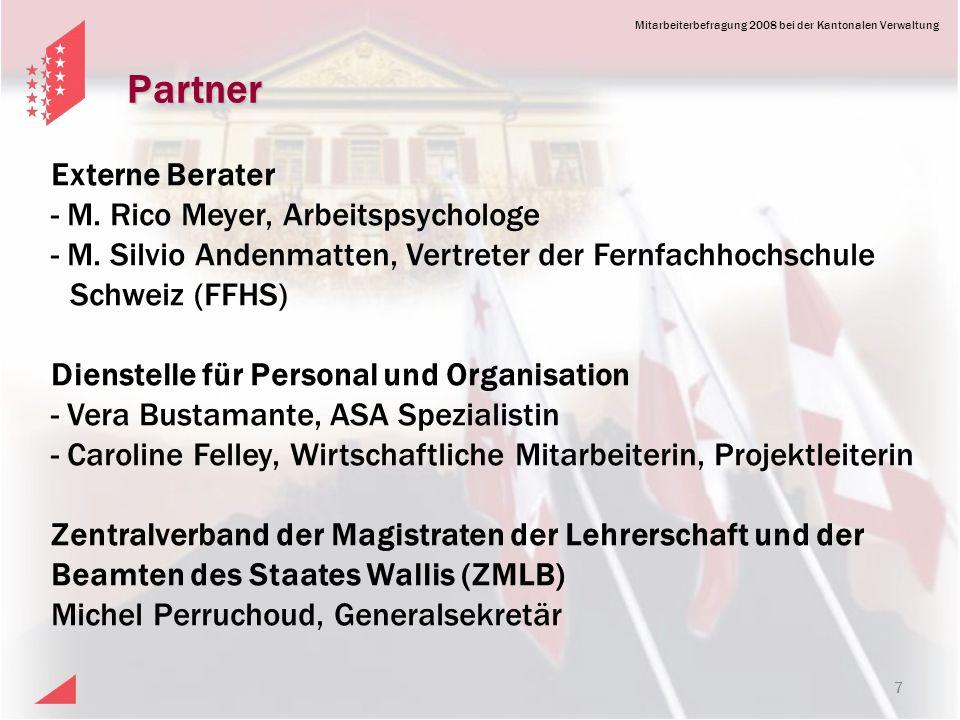 Mitarbeiterbefragung 2008 bei der Kantonalen Verwaltung Partner 7 Externe Berater - M.