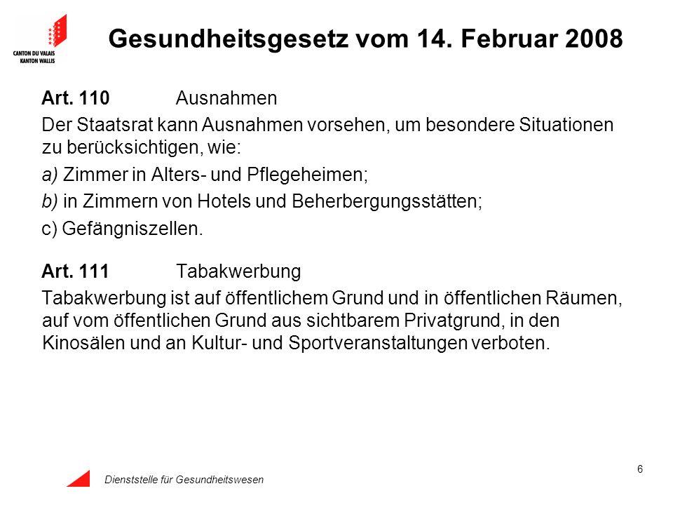 Dienststelle für Gesundheitswesen 6 Gesundheitsgesetz vom 14. Februar 2008 Art. 110Ausnahmen Der Staatsrat kann Ausnahmen vorsehen, um besondere Situa