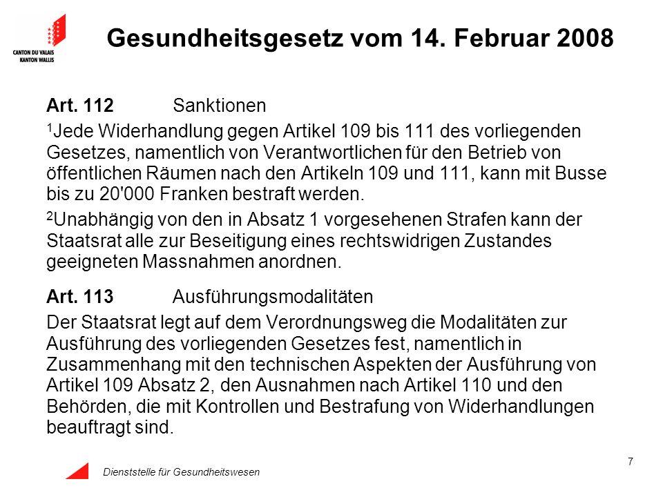 Dienststelle für Gesundheitswesen 7 Gesundheitsgesetz vom 14. Februar 2008 Art. 112Sanktionen 1 Jede Widerhandlung gegen Artikel 109 bis 111 des vorli