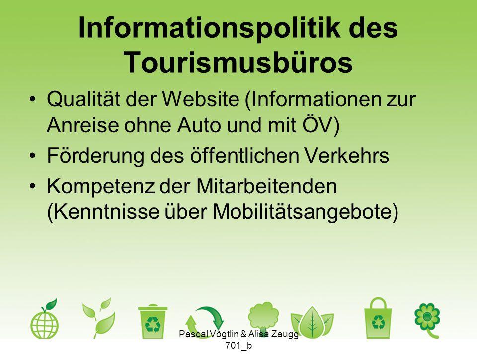 Informationspolitik des Tourismusbüros Qualität der Website (Informationen zur Anreise ohne Auto und mit ÖV) Förderung des öffentlichen Verkehrs Kompe