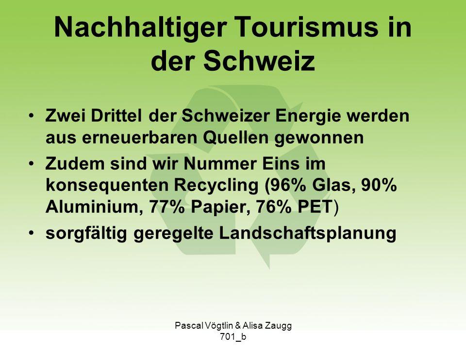 Nachhaltiger Tourismus in der Schweiz Zwei Drittel der Schweizer Energie werden aus erneuerbaren Quellen gewonnen Zudem sind wir Nummer Eins im konseq